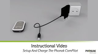 Setup And Charge The Phonak ComPilot